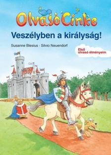 BLESIUS, SUSANNE-NEUENDORF, SILVIO - Vesz�lyben a kir�lys�g! - Olvas� Cinke