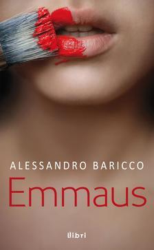 Alessandro Baricco - Emmaus