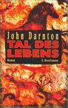 Darnton, John - Tal des Lebens [antikvár]