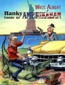 Wass Albert - Hanky tan�r �r Amerik�ban