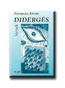 Ferenczes István - Didergés