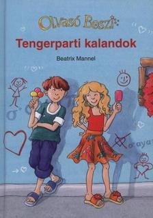 Beatrix Mannel - Tengerparti kalandok - Olvas� Boszi