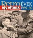 Sz�ky J�nos - RETRO�VEK 1959-60 - �GY �LT�NK