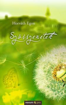 Horváth Egon - Szösszenetek