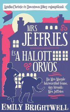 Emily Brightwell - Mrs Jeffries és a halott orvos