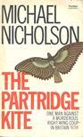 NICHOLSON, MICHAEL - The Partridge Kite [antikvár]