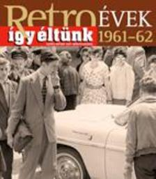 Sz�ky J�nos - RETRO�VEK 1961-62