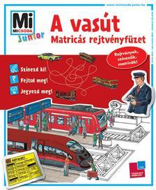 Elisabeth Kiefmann és Anja Krause - Mi MICSODA Junior Matricás rejtvényfüzet - A vasút