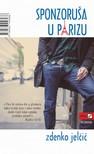 Jelčić Zdenko - Sponzoruša u Parizu [eKönyv: epub,  mobi]