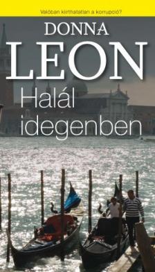 Donna Leon - HALÁL IDEGENBEN
