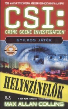 Max Allan Collins - CSI:Gyilkos j�t�k