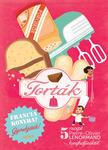 - Torták - szakácskönyv gyerekeknek - Francia konyha - Gyerekjáték! - 5 recept