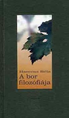 HAMVAS B�LA - A bor filoz�fi�ja