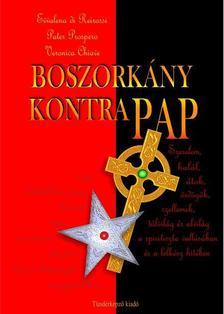 Evva Lena di Reirossi - Pater Prospero - Veronica Chiave - Boszork�ny kontra Pap