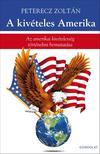 Peterecz Zolt�n - A kiv�teles Amerika