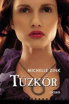 Michelle Zink - T�zk�r