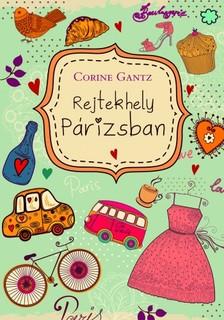 Corine Gantz - Rejtekhely Párizsban [eKönyv: epub, mobi]
