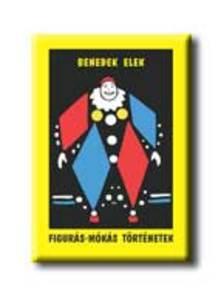 Benedek Elek - Figur�s-m�k�s t�rt�netek