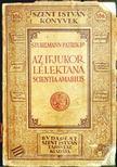Stuhlmann Patrik dr. - Az ifjukor l�lektana [antikv�r]