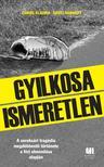 Csikós Klaudia - Gedei Norbert - Gyilkosa Ismeretlen #