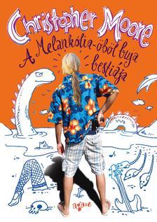 Christopher Moore - A Melankólia-öböl buja bestiája