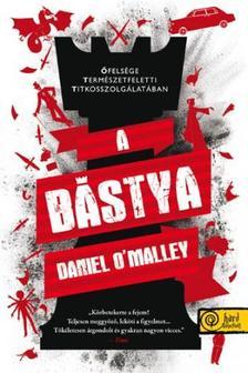 Daniel O'Malley - A b�stya - KEM�NY BOR�T�S