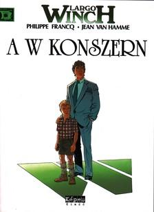 HAMME,VAN JEAN - A W KONSZERN - LARGO WINCH 2. /K�PREG�NY/