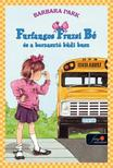 Barbara Parker - Furfangos Fruzsi B� �s a borzaszt� b�di busz - KEM�NY BOR�T�S