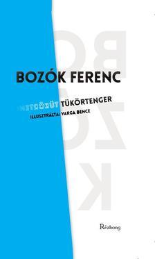Boz�k Ferenc - T�k�rtenger