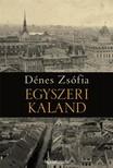 Dénes Zsófia - Egyszeri kaland [eKönyv: epub,  mobi]