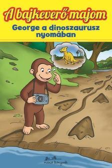 - George a dinoszaurusz nyomában - A bajkeverő majom 3.