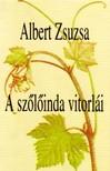 Albert Zsuzsa - A SZ�L�INDA VITORL�I - V�LOGATOTT �S �J VERSEK