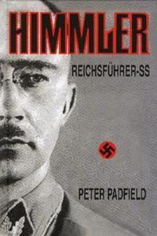 Peter Padfield - Himmler - Reichsf�hrer - SS