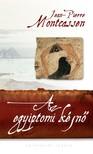 Jean-Pierre Montcassen - Az egyiptomi k�jn� [eK�nyv: epub, mobi]
