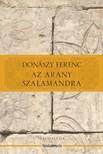 Don�szy Ferenc - Az arany szalamandra [eK�nyv: epub,  mobi]