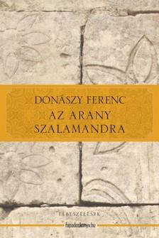 Donászy Ferenc - Az arany szalamandra [eKönyv: epub, mobi]