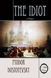Fyodor Dostoyevsky, Eva Martin, Murat Ukray - The Idiot [eKönyv: epub,  mobi]