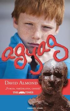 Almond, David - Agyag