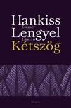 Hankiss Elem�r - Lengyel L�szl� - K�tsz�g [eK�nyv: epub, mobi]
