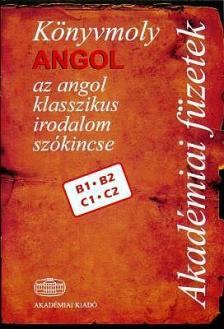 THIMAR M�RTA SZERKESZT� - K�NYVMOLY ANGOL - AZ ANGOL KLASSZIKUS IRODALOM SZ�KINCSE