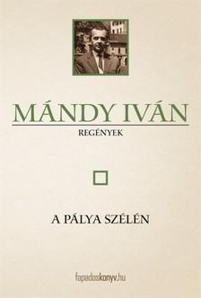 M�ndy Iv�n - A p�lya sz�l�n [eK�nyv: epub, mobi]
