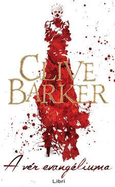 Clive Barker - A vér evangéliuma