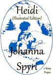 Johanna Spyri, Elisabeth P. Stork, Maria L. Kirk - Heidi [eK�nyv: epub,  mobi]