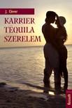 J. Clever - Karrier,  tequila,  szerelem [eK�nyv: epub,  mobi]