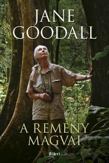 Jane Goodall - A remény magvai [eKönyv: epub, mobi]