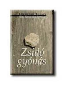 K�RMENDI BAL�ZS (DR. KULCS�R I - Zsid� gy�n�s