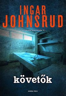 Ingar Johnsrud - Követők