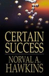 Hawkins Norval A. - Certain Success [eKönyv: epub,  mobi]