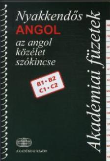 THIMAR MÁRTA SZERKESZTŐ - NYAKKENDŐS ANGOL - AZ ANGOL KÖZÉLET SZÓKINCSE