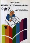 P�tery Krist�f - Word 7.0 Windows 95 alatt [antikv�r]